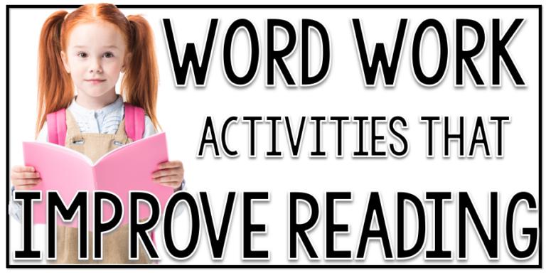 word-work-activities-that-improve-reading